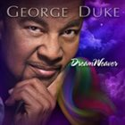 GEORGE DUKE DreamWeaver album cover