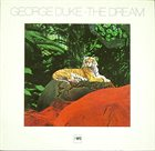 GEORGE DUKE The Dream (aka The 1976 Solo Keyboard Album) album cover