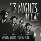 GEORGE GARZONE 3 Nights In L.A. album cover