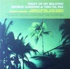 GEORGE GARZONE George Garzone & Trio Da Paz : Night Of My Beloved album cover