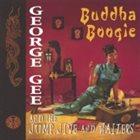 GEORGE GEE Buddha Boogie album cover