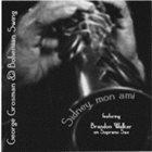 GEORGE GROSMAN Sidney, Mon Ami album cover