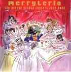 GEORGE GRUNTZ George Gruntz Concert Jazz Band : Merryteria album cover