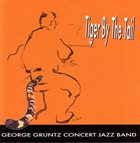 GEORGE GRUNTZ George Gruntz Concert Jazz Band : Tiger By The Tail album cover