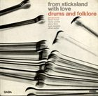 GEORGE GRUNTZ Drums And Folklore: From Sticksland With Love album cover