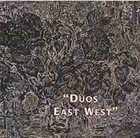 GEORGE HASLAM Duos East West album cover
