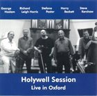 GEORGE HASLAM Holywell Session: Live In Oxford album cover
