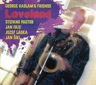 GEORGE HASLAM Loveland album cover