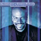 GEORGE HOWARD The Very Best of George Howard... and then Some album cover