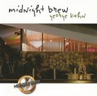 GEORGE KAHN Midnight Brew album cover
