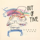 GEORGE KAHN Out Of Time album cover