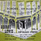 GEORGE LEWIS (CLARINET) Echoes Of New Orleans, Vol. 2 album cover