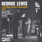 GEORGE LEWIS (CLARINET) The Famous Manchester Free Trade Hall Concert - 2nd Half album cover
