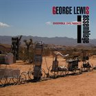 GEORGE LEWIS (TROMBONE) Assemblage album cover