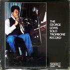GEORGE LEWIS (TROMBONE) The George Lewis Solo Trombone Record album cover