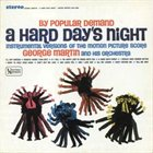GEORGE MARTIN By Popular Demand: A Hard Day's Night album cover