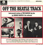 GEORGE MARTIN Off the Beatle Track album cover