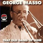 GEORGE MASSO That Old Gang of Mine album cover
