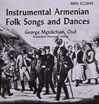 GEORGE MGRDICHIAN & MENACHEM DWORMAN Instrumental Armenian Folk Songs and Dances album cover