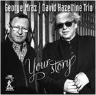 GEORGE MRAZ George Mraz - David Hazeltine Trio : Your Story album cover
