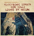 GEORGE RUSSELL Electronic Sonata for Souls Loved by Nature album cover