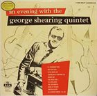GEORGE SHEARING An Evening With The George Shearing Quintet album cover