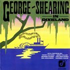 GEORGE SHEARING George Shearing in Dixieland album cover