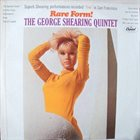 GEORGE SHEARING The George Shearing Quintet ‎: Rare Form! album cover