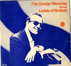 GEORGE SHEARING The George Shearing Quintet : Lullaby Of Birdland album cover