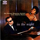 GEORGE SHEARING The George Shearing Quintet With Dakota Staton : In The Night album cover