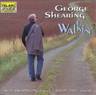 GEORGE SHEARING Walkin' - Live at the Blue Note album cover
