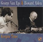 GEORGE VAN EPS Keepin' Time (with Howard Alden) album cover