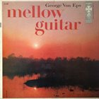 GEORGE VAN EPS Mellow Guitar album cover