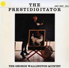 GEORGE WALLINGTON The Prestidigitator album cover