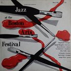 GEORGE WEIN Presents Jazz At The Boston Arts Festival album cover