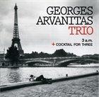 GEORGES ARVANITAS 3 A.m. + Cocktail For Three album cover