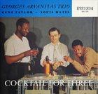 GEORGES ARVANITAS Cocktail For Three album cover