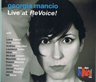 GEORGIA MANCIO Live at ReVoice! album cover