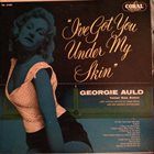 GEORGIE AULD I've Got You Under My Skin album cover