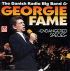 GEORGIE FAME Endangered Species(with The Danish Radio Big Band) album cover