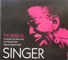 GEORGIE FAME Georgie Fame, Madeline Bell and Steve Gray : Singer - The Musical album cover