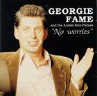 GEORGIE FAME No Worries album cover