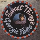 GEORGIE FAME Sweet Things album cover