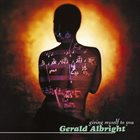 GERALD ALBRIGHT Giving Myself To You album cover