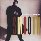 GERALD ALBRIGHT Smooth album cover