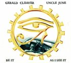 GERALD CLEAVER Be It As I See It album cover