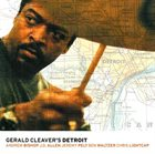GERALD CLEAVER Gerald Cleaver's Detroit album cover