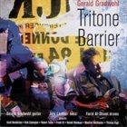 GERALD GRADWOHL Tritone Barrier album cover