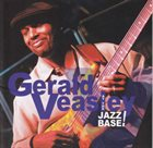 GERALD VEASLEY At The Jazz Base! album cover
