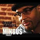 GERALD VEASLEY Electric Mingus Project album cover